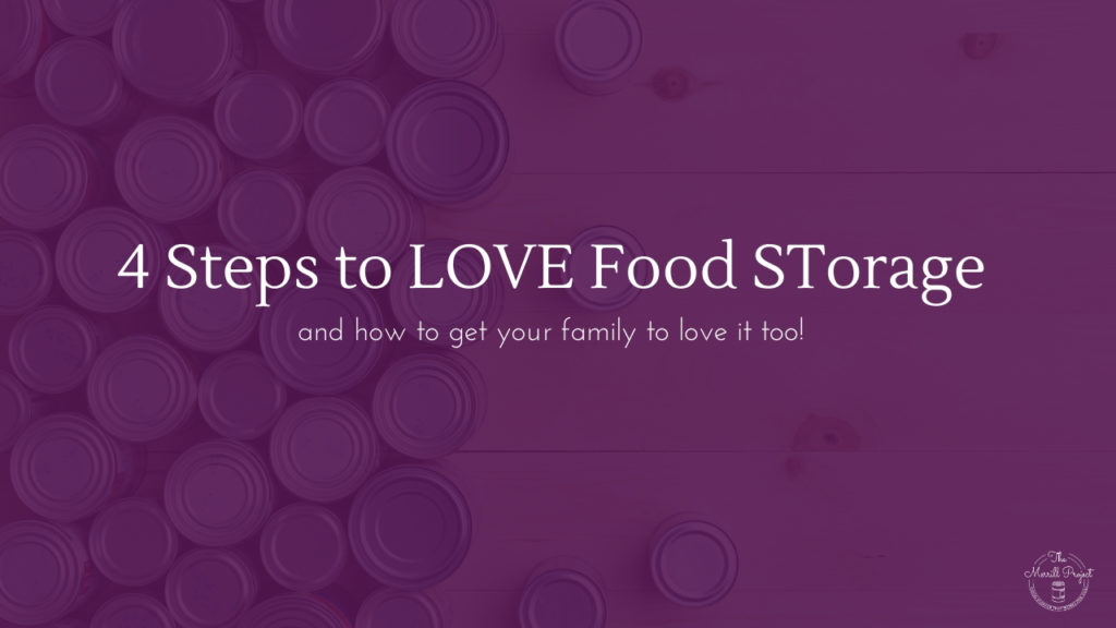 The key to getting your family to LOVE food storage, is by using what they already love and eat! Read 4 steps to take to ensure your family will love it
