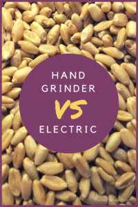 Looking to invest in a wheat grinder? READ the pros and cons of a hand vs electric wheat grinder, ESPECIALLY if you are looking to use it for food storage!