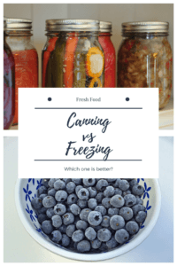 Which is healthier for you? Canning vs freezing. You might be surprised with the answer when I say both. Click to read how both might be bad for you, or good depending on the situation. | canning vs freezing | healthy eating | healthy food storage|