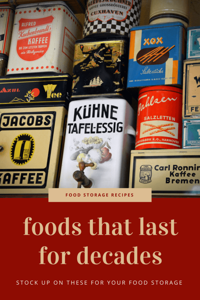 Foods that last for decades