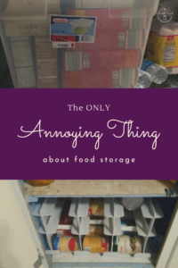 Food storage has so many great benefits for all that it can help you. But there is one very frustratingly, annoying thing about food storage.